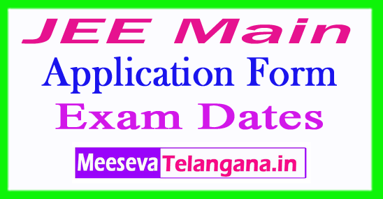 JEE MainApplication Form,Notification,Exam Dates,Fee Last Date & Admit Card