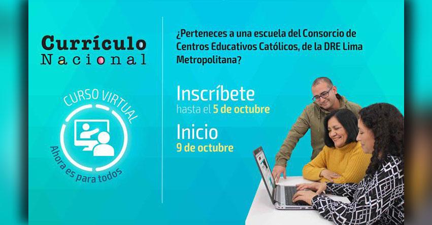 Docentes de colegios públicos y del Consorcio de Centros Educativos Católicos pueden participar en curso sobre Currículo Nacional