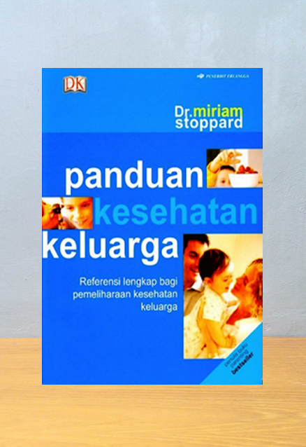 PANDUAN KESEHATAN KELUARGA, Miriam Stoppard