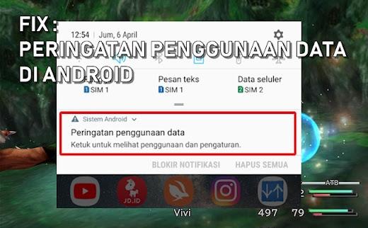 Cara menghilangkan notifikasi Peringatan Penggunaan Data di Android