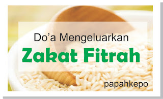 bacaan-mengeluarkan zakat-fitrah-dengan-teks-bahasa-indonesia