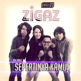 Zigaz – Sepertinya Kamu