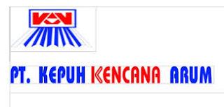 PT. KEPUH KENCANA ARUM, Peluang Kerja di Lampung Januari 2018 - PT. KEPUH KENCANA ARUM
