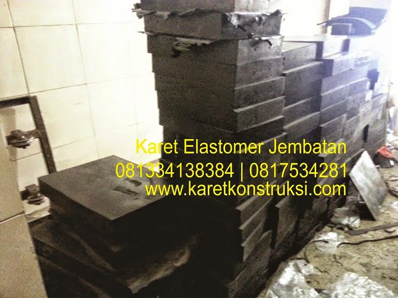 Harga Jual Elastomer Bearing Pads | Bantalan Karet Jembatan | Elastomer Perletakan Jembatan | Bantalan Jembatan | Rubber Bearing Pad Surabaya , Jakarta , Sulawesi , Kalimantan, Sumatra , Manokwari
