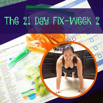 The Second Week of the 21 Day Fix