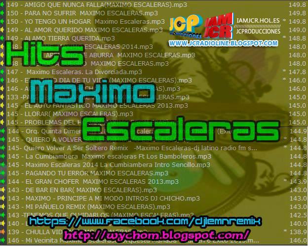 DESCARGA Y COMPARTE HITS MAXIMO ESCALERAS POR JCPRO | IAMJCR