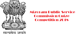 Mizoram Public Service Commission Quize Competition 2018