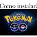 Como instalar e jogar o Pokémon Go!?