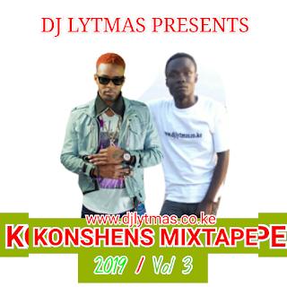 DJ LYTMAS - BEST OF KONSHENS MIXTAPE VOL 3 2019