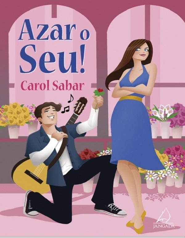 7 pecados capitais literários - Azar o Seu - Carol Sabar - Tamaravilhosamente