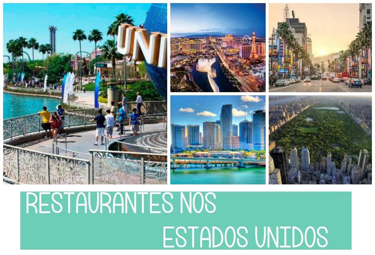 5 Restaurantes para conhecer nos Estados Unidos