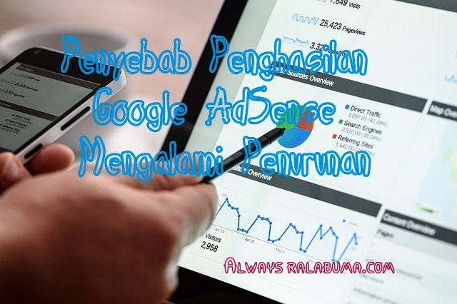 Penyebab Penghasilan Google Adsense Menurun