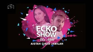 Lirik Lagu Ecko Show - Aisyah Cinta Jamilah (feat. Vita Alvia)