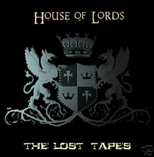 HOUSE OF LORDS Lost Tapes