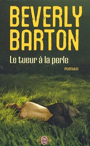 http://lachroniquedespassions.blogspot.fr/2014/06/le-tueur-la-perle-de-beverly-barton.html