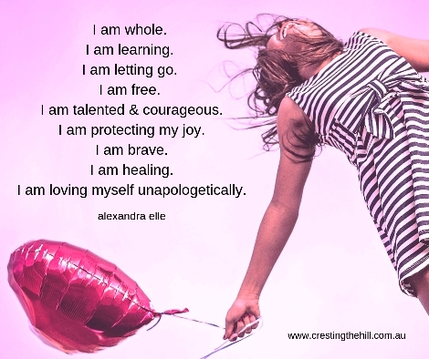 I am whole.   I am learning.   I am letting go.   I am free.   I am talented & courageous.  I am protecting my joy.  I am brave.   I am healing.   I am loving myself   unapologetically.
