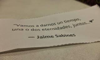 """""""Vamos a darnos un tiempo, una o dos eternidades, juntos."""" Jaime Sabines"""