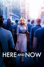 Here and Now (2018)