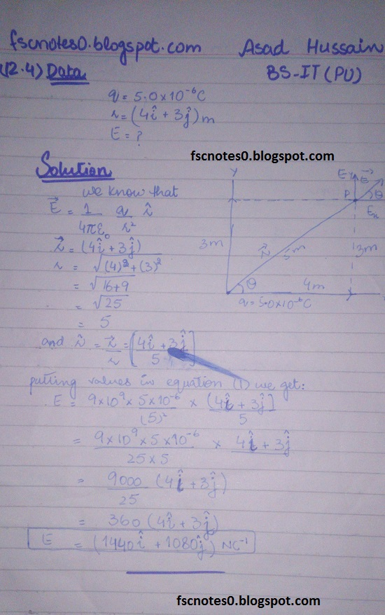 F.Sc ICS Notes: Physics XII: Chapter 12 Electrostatics Numerical Problems by Asad Hussain 4
