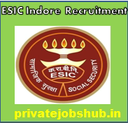 ESIC Indore Recruitment