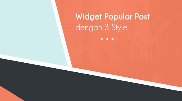Popular Post widget with 3 Styles