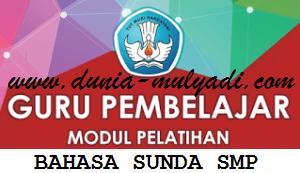 Modul Guru Pembelajar Mata Pelajaran Bahasa Sunda SMP
