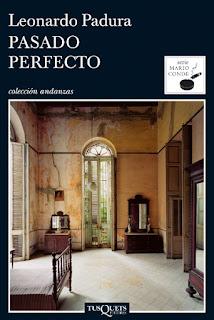Pasado perfecto Leonardo Padura