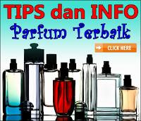 Tips dan Info Parfum Terbaik