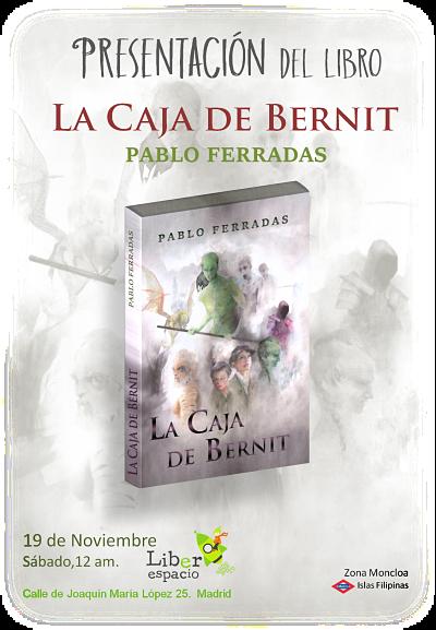 La caja de Bernit, Pablo Ferradas, presentación, literatura fantástica juvenil
