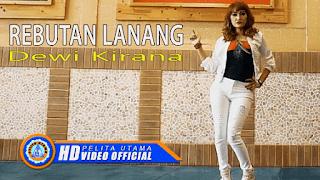 Lirik Lagu Dewi Kirana - Rebutan Lanang