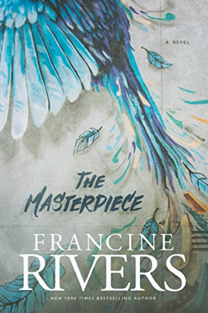 Review of The Masterpiece by Francine Rivers
