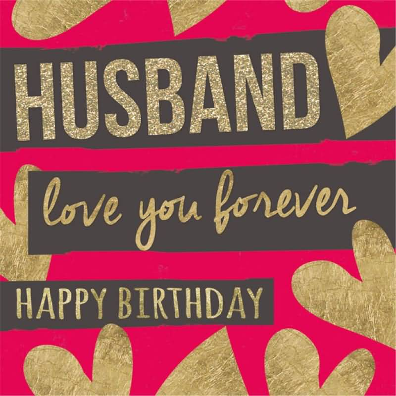 Cute Images Of Romantic Birthday Wishes For Husband From