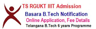 TS Basara IIIT Online Apply 2017 RGUKT B.Tech Admission Notification in Telangana