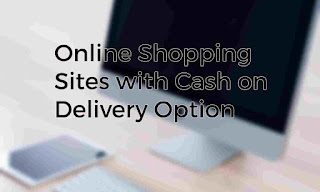 Online Shopping Sites in India Cash On Delivery - List of Best sites with free shipping