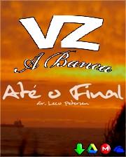 VZ A BANCA - Até o Final (Prod. Seco Malto)