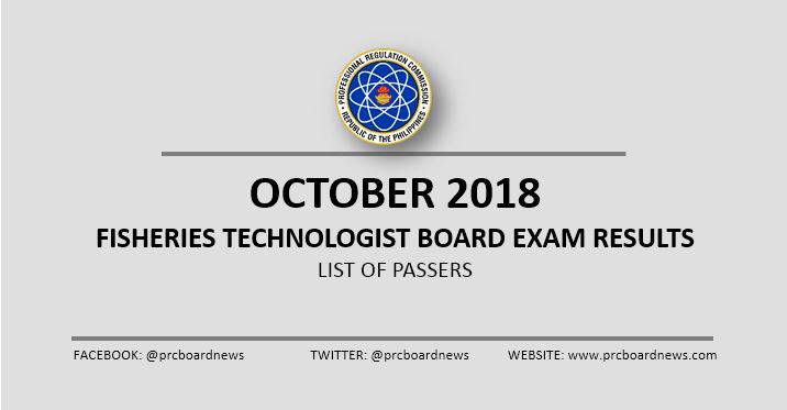 RESULTS: October 2018 Fisheries Technologist board exam list of passers