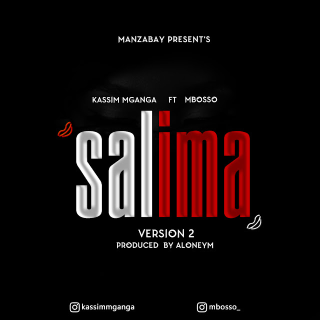 Kassim Mganga Ft Mbosso - Salima (Audio)