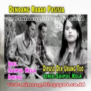 Download Lagu Minang Ineng, Saipul Kela & Idel Tukang Panciang Full Album