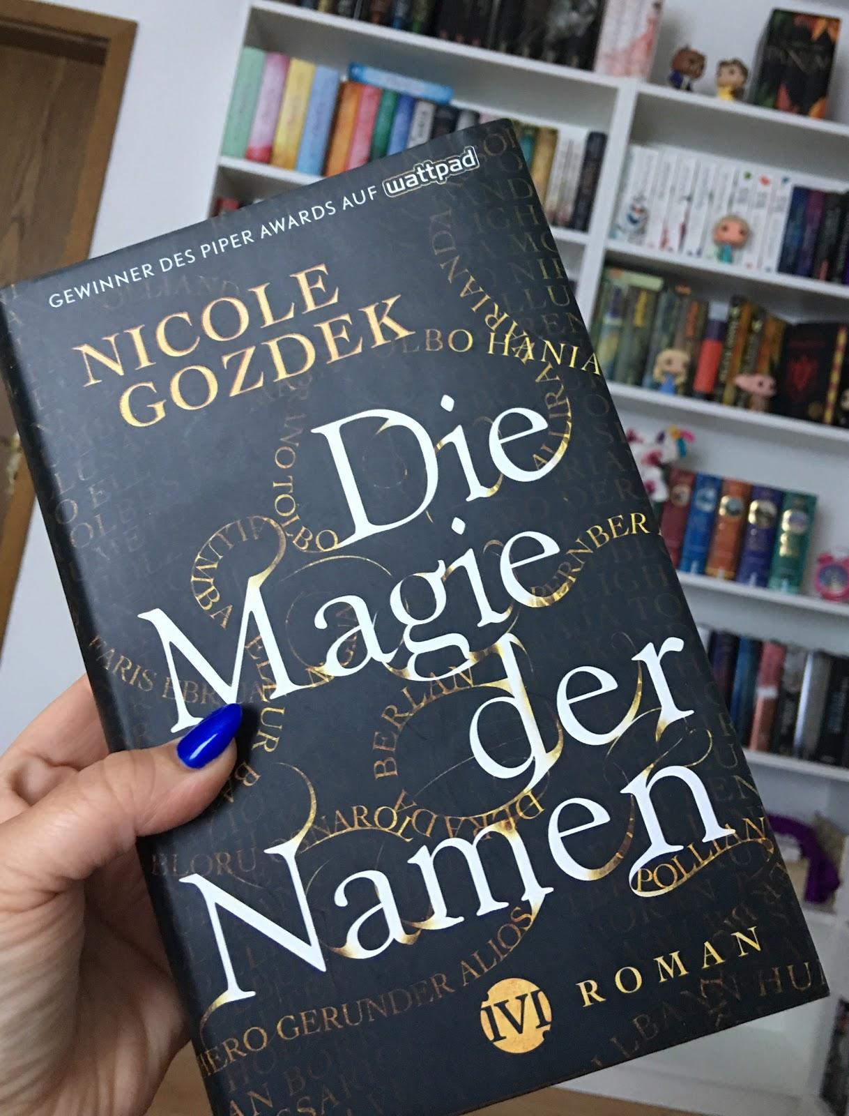 Rezension Zu Die Magie Der Namen Von Nicole Gozdek Books Have
