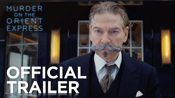 MOVIES: Murder on the Orient Express - Trailers - Feat. Johnny Depp and Daisy Ridley *Updated 21st September 2017*