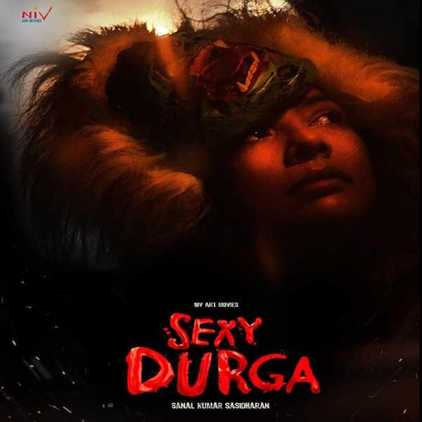 Sexy Durga, Sexy Durga Synopsis, Sexy Durga Trailer, Sexy Durga Review