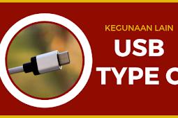 Kegunaan Lain USB Type C