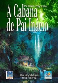 A Cabana de Pai Inácio