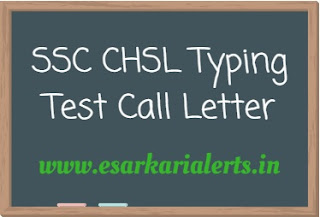 SSC CHSL Typing Test Call Letter