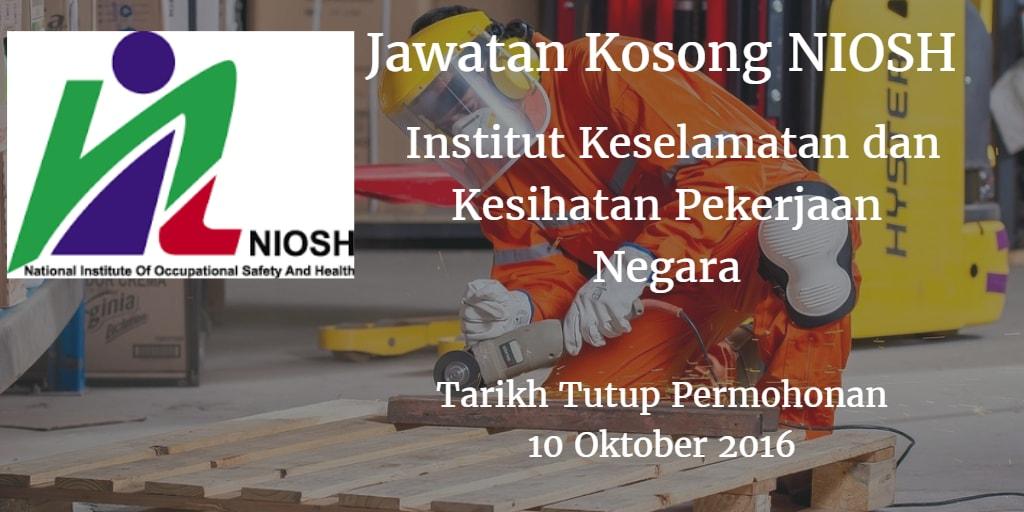Jawatan Kosong NIOSH 10 Oktober 2016