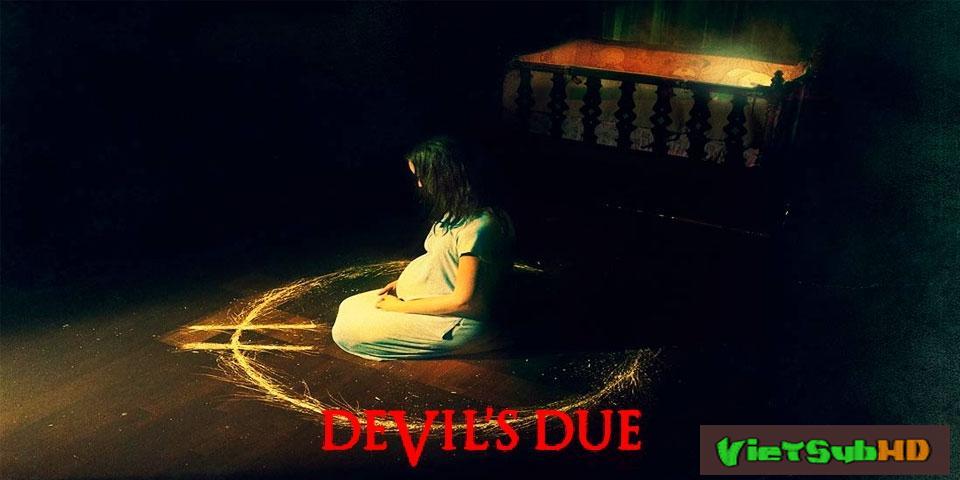 Phim Món Nợ Của Quỷ VietSub HD | Devils Due 2014