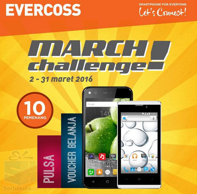 EVERCOSS March Challenge Berhadiah 5 Smartphone , Voucher & Pulsa