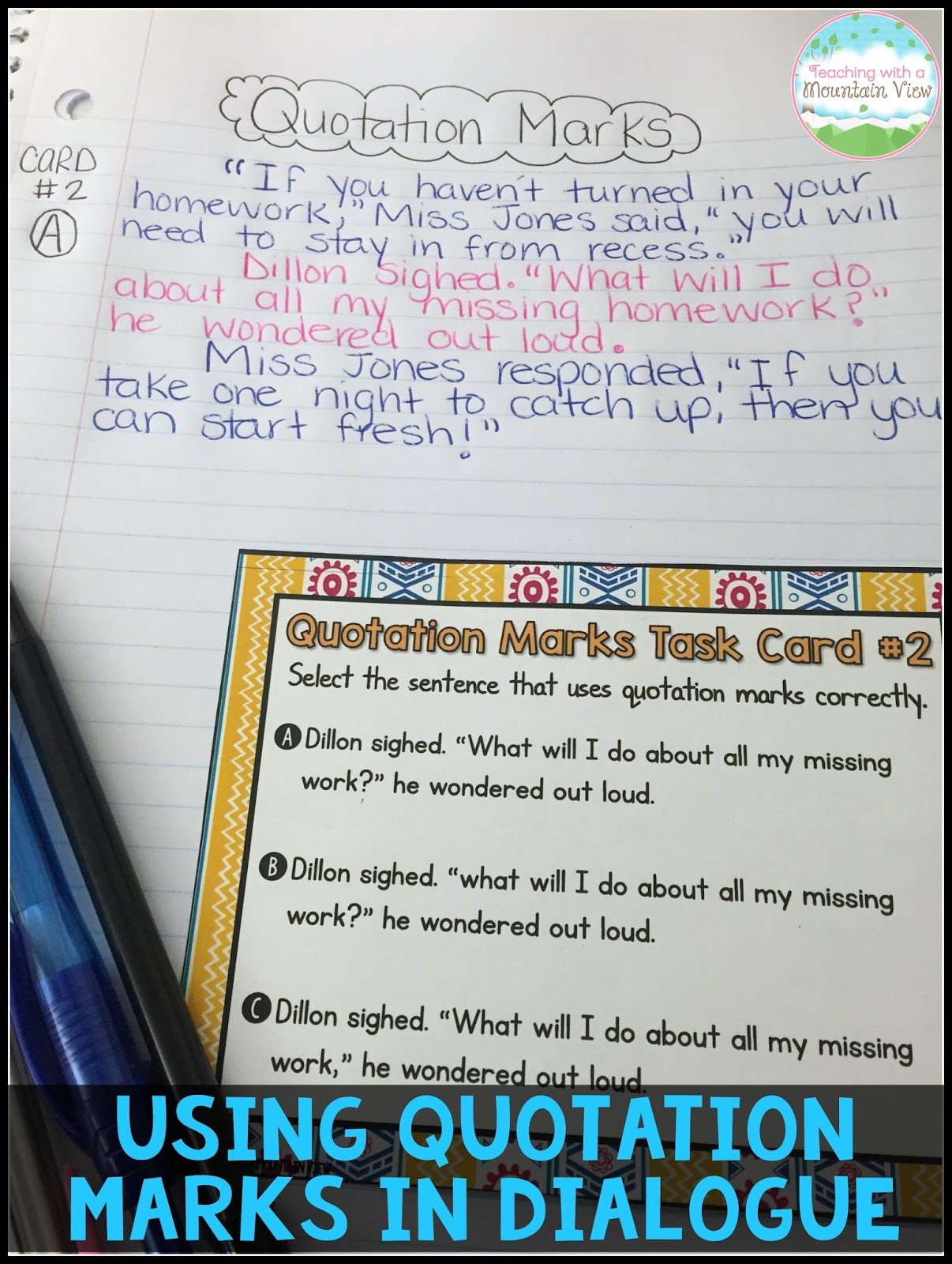 Teaching With A Mountain View Teaching Quotation Marks