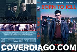 Born To Kill - Primera Temporada