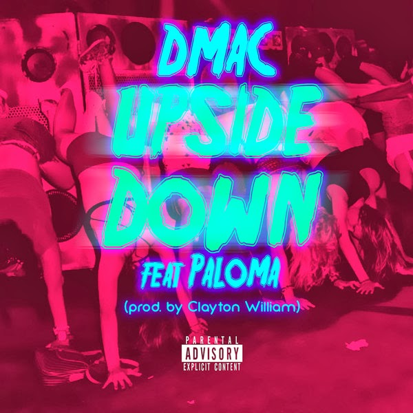 D-Mac - Upside Down (feat. Paloma) - Single Cover